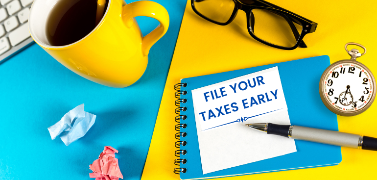 filing-taxes-early